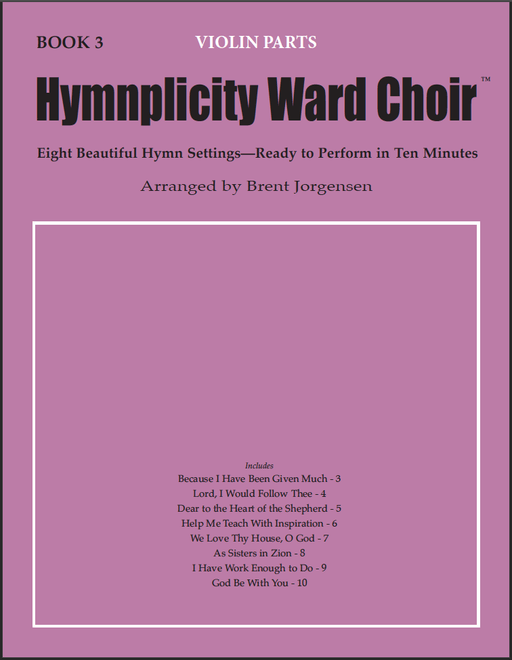 Hymnplicity Ward Choir - Book 3 Violin Parts