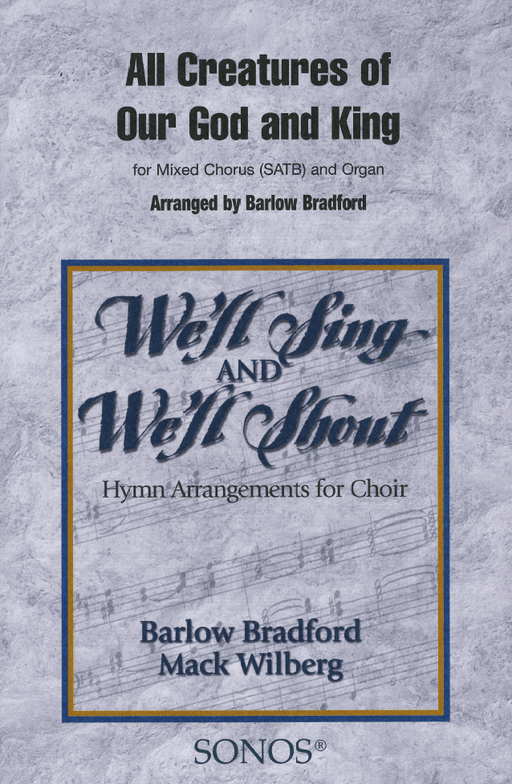 All Creatures of Our God and King - SATB - Bradford