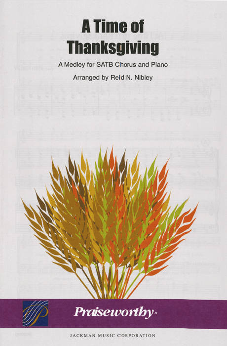 A Time of Thanksgiving - SATB