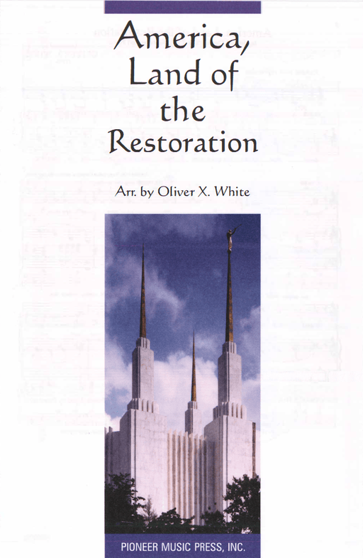 America, Land of the Restoration - SATB