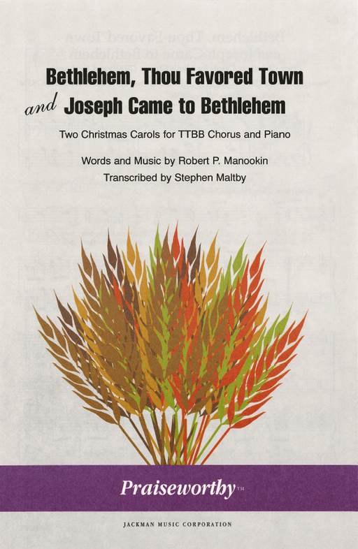 Bethlehem Thou Favored Town/Joseph Came to Bethlehem - TTBB