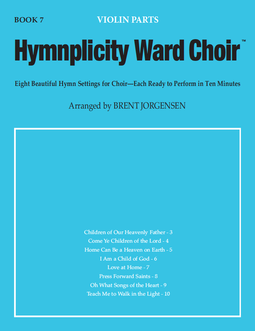 Hymnplicity Ward Choir - Book 7 Violin Parts