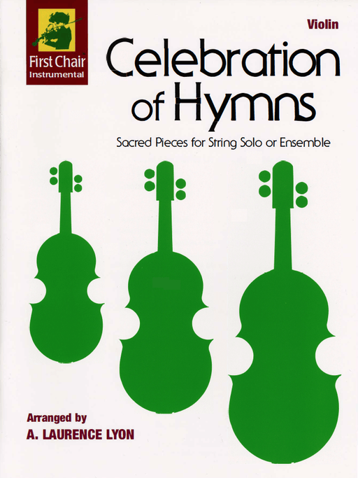Celebration of Hymns - Violin