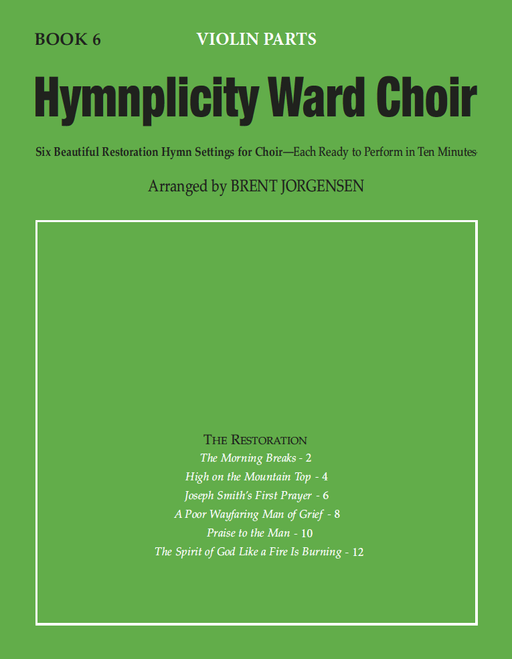 Hymnplicity Ward Choir - Book 6 Violin Parts