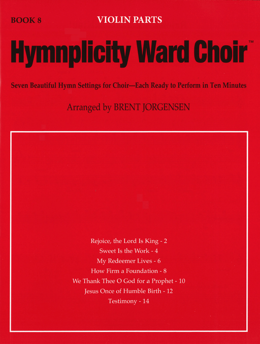 Hymnplicity Ward Choir - Book 8 Violin Parts