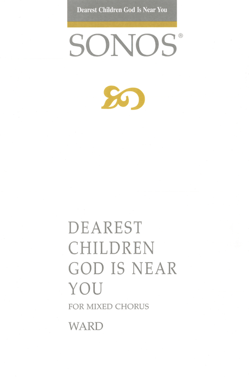 Dearest Children God Is Near You - SATTB