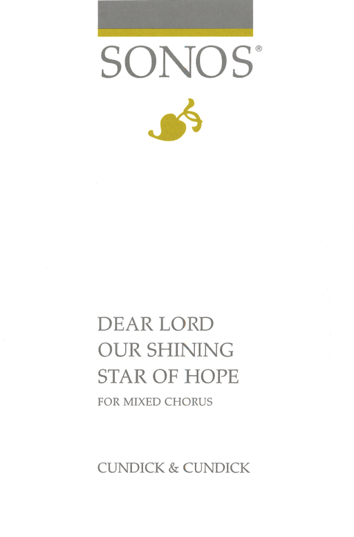 Dear Lord Our Shining Star of Hope - SATB