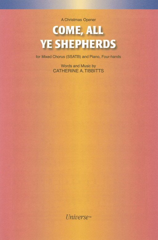 Come, All Ye Shepherds - SSATB