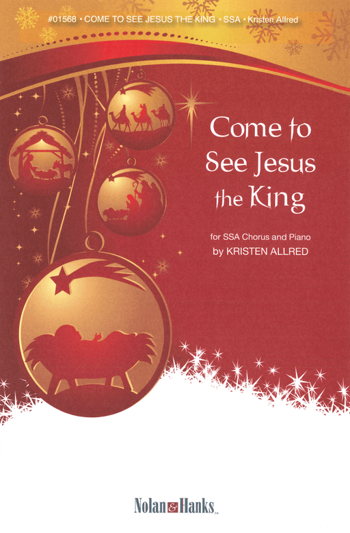 Come to See Jesus the King - SSA