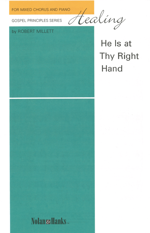 Healing: He is at Thy Right Hand - SATB | Sheet Music | Jackman Music