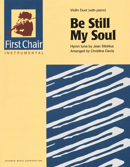 Be Still My Soul - Violin Duet with Piano | Sheet Music | Jackman Music