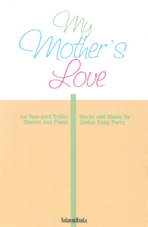 My Mother's Love - 2 part | Sheet Music | Jackman Music