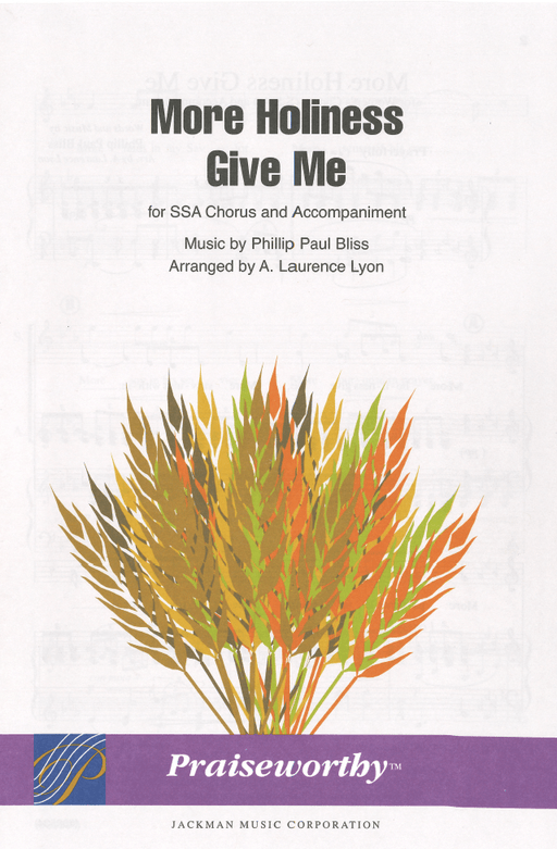 More Holiness Give Me - SSA | Sheet Music | Jackman Music