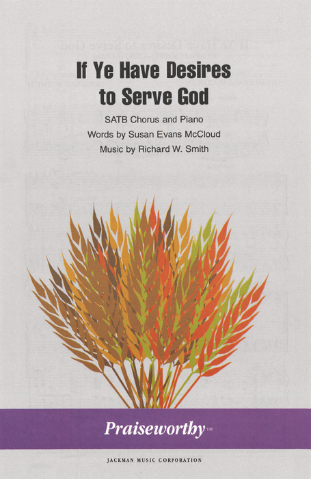 If Ye Have Desires to Serve God - SATB | Sheet Music | Jackman Music