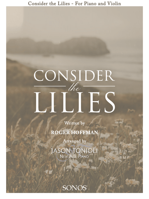Consider the Lilies - Violin Solo