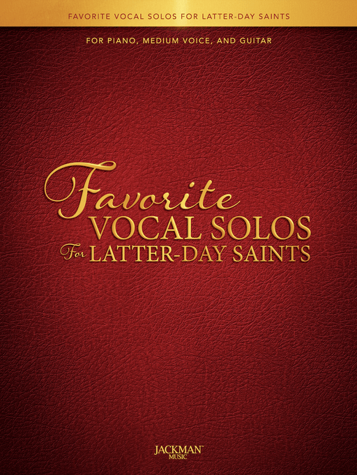 Favorite Vocal Solos for Latter-day Saints - Book 1 - Medium | Sheet Music | Jackman Music