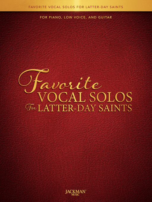 Favorite Vocal Solos for Latter-day Saints - Book 1 - Low | Sheet Music | Jackman Music
