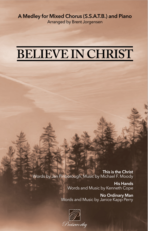 Jackman Music | Believe in Christ | Choral | Sheet Music
