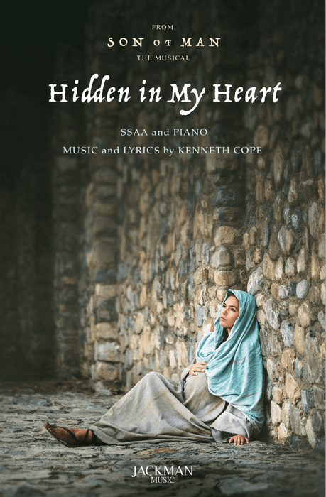 Hidden in My Heart - Sheet Music - SSAA and Piano | Kenneth Cope | Son of Man | Jackman Music