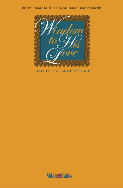 Window to His Love SSA | Julie de Azevedo | Jackman Music Sheet Music