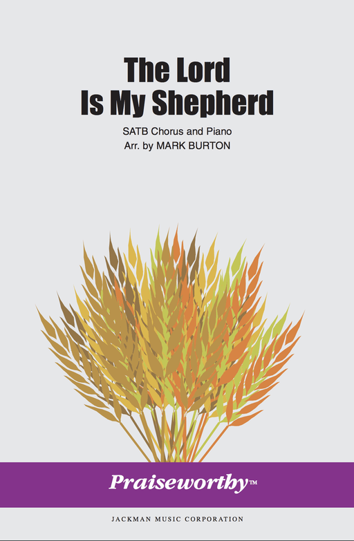 The Lord Is My Shepherd - SATB - Burton (Digital Download) | Sheet Music | Jackman Music