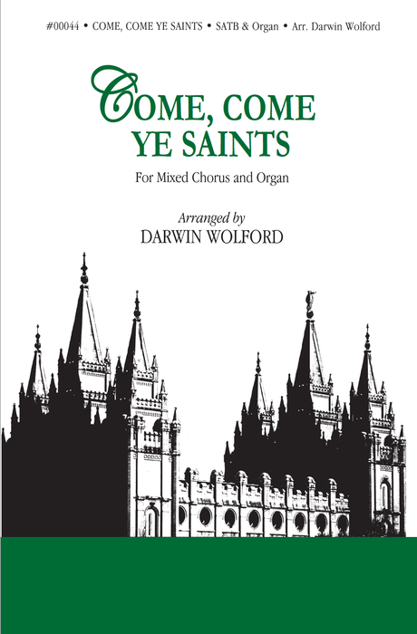Come, Come Ye Saints - SATB | Jackman Music | Sheet Music