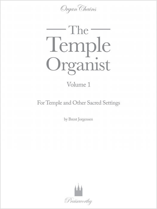 The Temple Organist | Organ Chains | Jackman Music