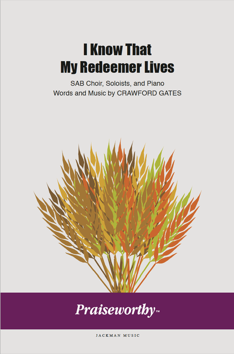 I Know That My Redeemer Lives - SAB | Sheet Music | Jackman Music