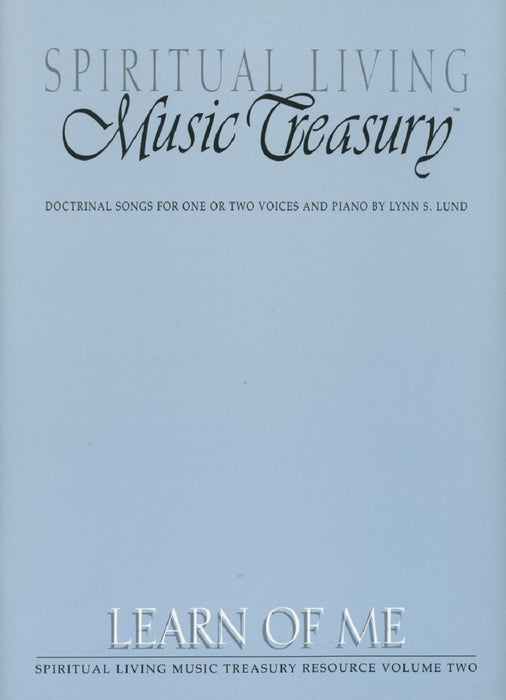 Spiritual Living Music Treasury  - Vol 2 - Learn of Me | Sheet Music | Jackman Music