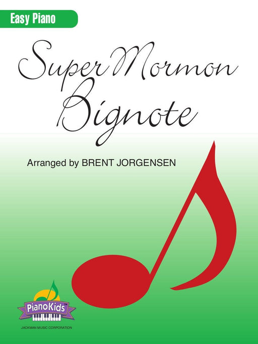 Super Mormon Bignote - Piano | Sheet Music | Jackman Music
