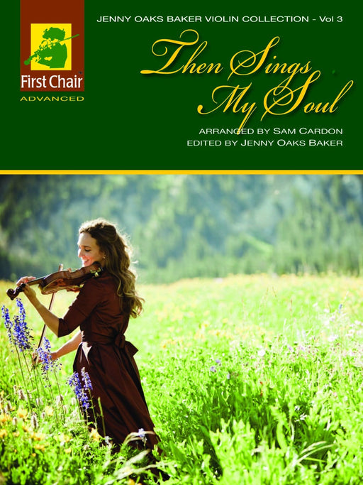 Jenny Oaks Baker Violin Collection - Vol. 3 - Then Sings My Soul | Sheet Music | Jackman Music