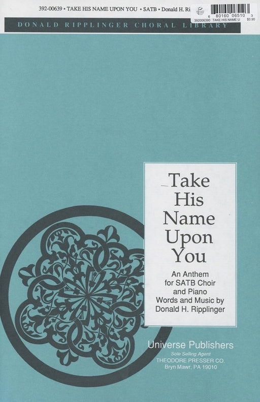 Take His Name Upon You - SATB | Sheet Music | Jackman Music