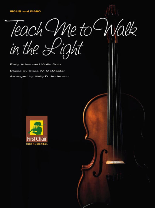 Teach Me to Walk in the Light - Violin Solo | Sheet Music | Jackman Music