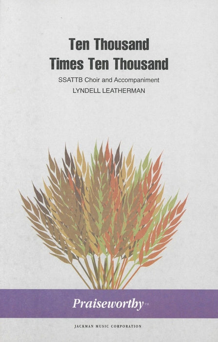 Ten Thousand Times Ten Thousand - SSATTBB | Sheet Music | Jackman Music