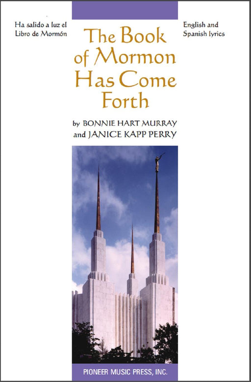 The Book of Mormon Has Come Forth - SATB