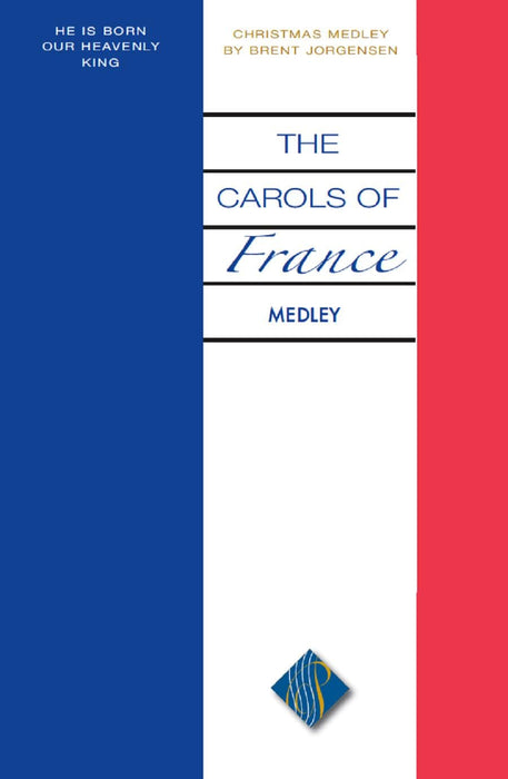 The Carols of France Medley - SSATB