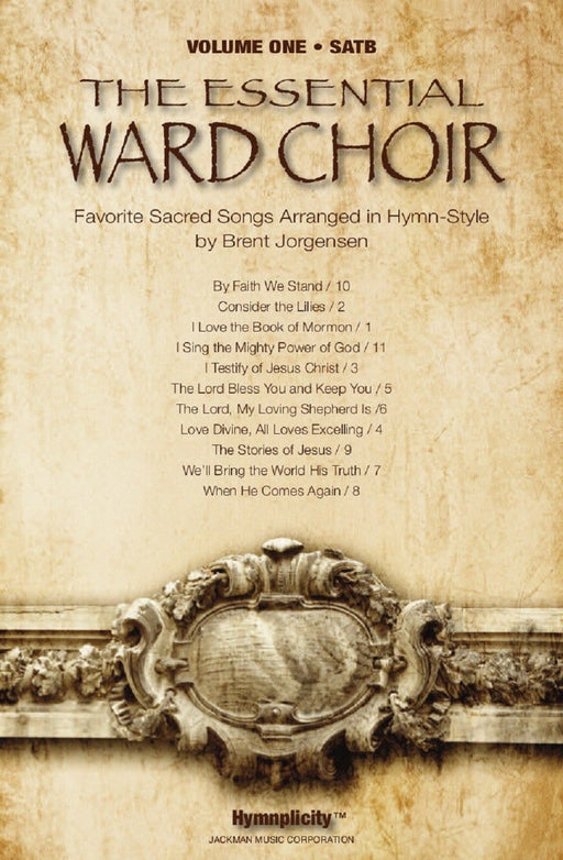 The Essential Ward Choir Vol. 1 - SATB | Sheet Music | Jackman Music