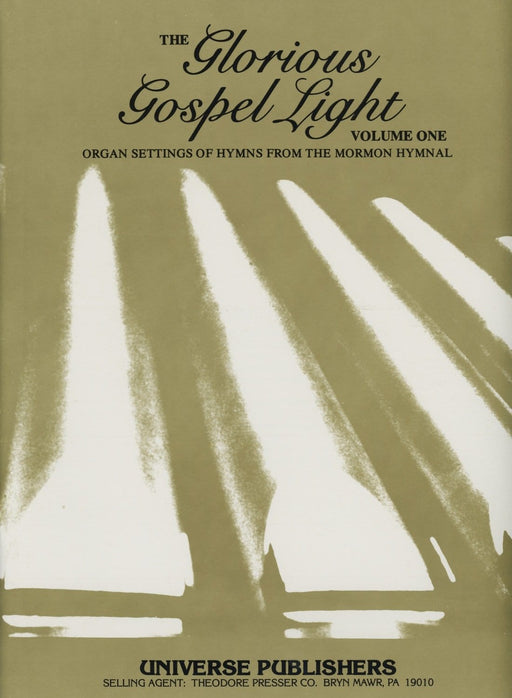 The Glorious Gospel Light - Volume One | Sheet Music | Jackman Music