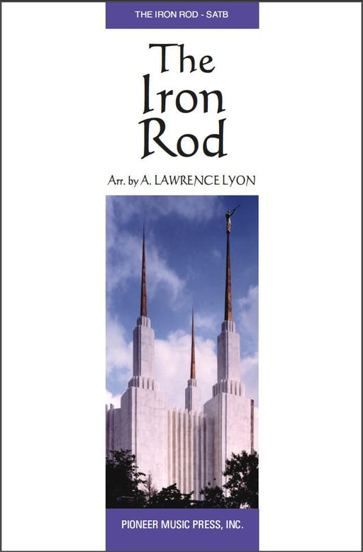 The Iron Rod - SATB