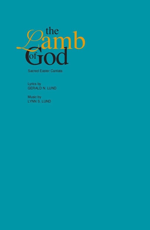 The Lamb of God - Cantata