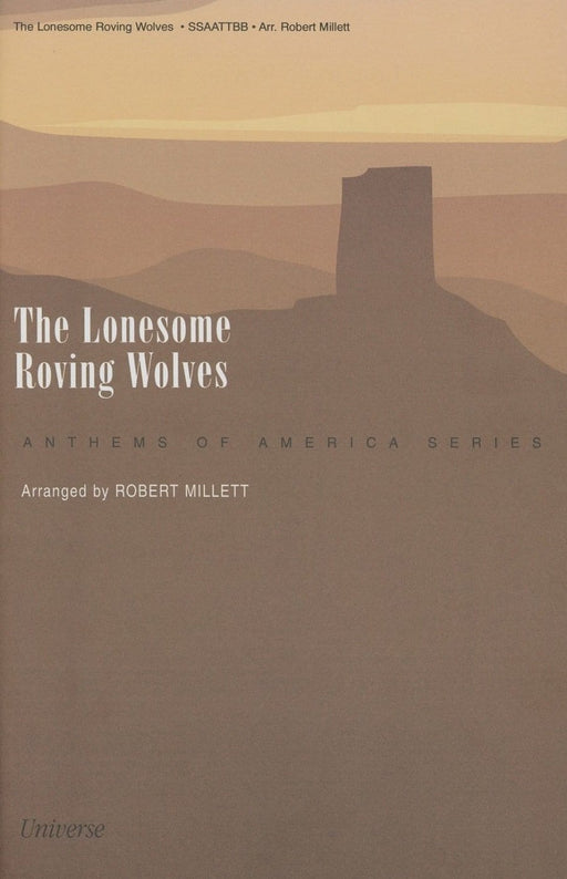 The Lonesome Roving Wolves - SATB