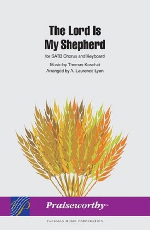 The Lord Is My Shepherd - Lyon (Digital Download) | Sheet Music | Jackman Music