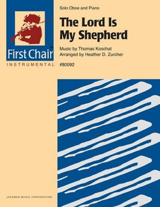 The Lord is My Shepherd  - Oboe Solo