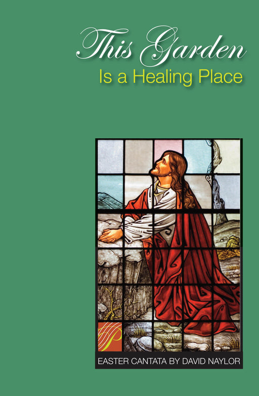 This Garden Is a Healing Place - Cantata | Sheet Music | Jackman Music