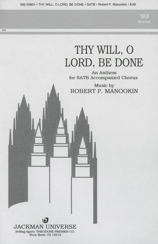 Thy Will O Lord Be Done - SATB | Sheet Music | Jackman Music