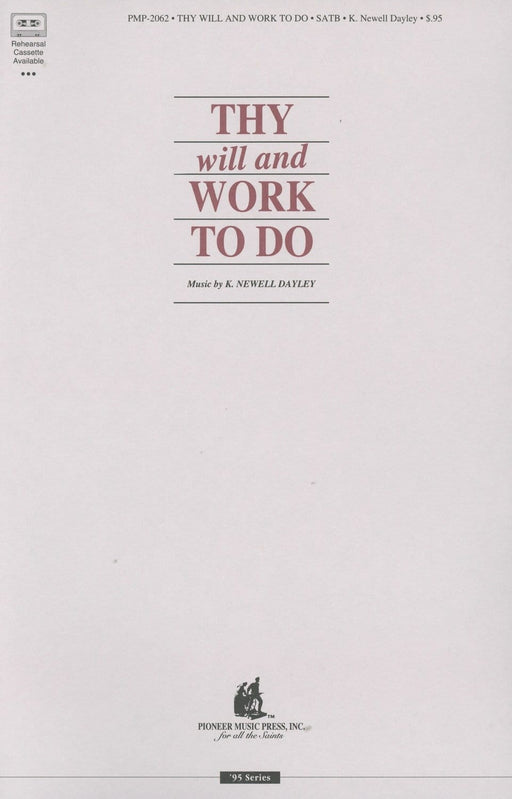 Thy Will and Work to Do - SATB