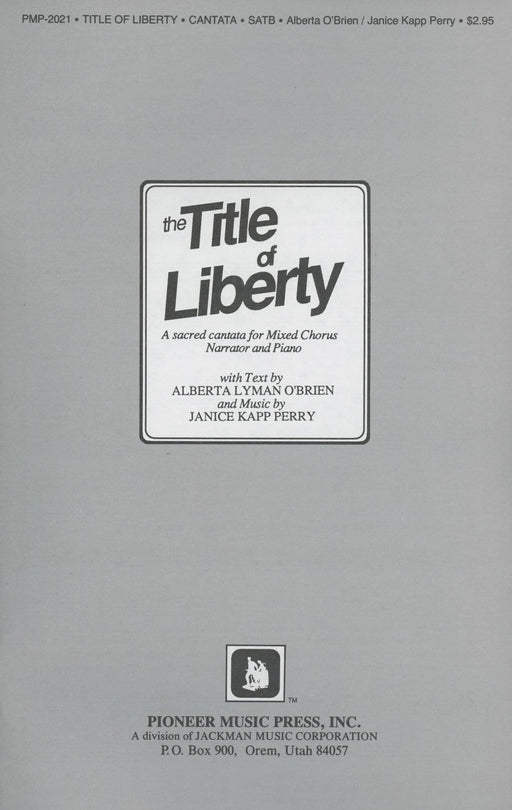 Title of Liberty - Cantata - SATB