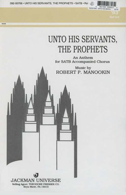Unto His Servants the Prophets - SATB | Sheet Music | Jackman Music