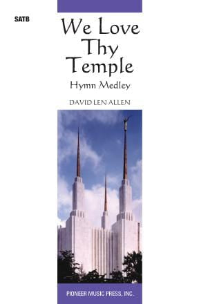 We Love Thy Temple - SATB
