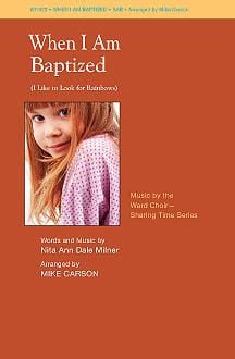When I Am Baptized (I Like to Look for Rainbows) SAB | Jackman Music Sheet Music